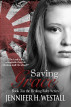 Saving Grace: Healing Ruby Book 3 by Jennifer H. Westall