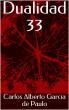 Dualidad 33 by Carlos Alberto Garcia de Paulo