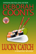 Lucky Catch: The Lucky O'Toole Vegas Adventure Series (Book 5) by Deborah Coonts