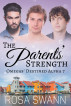 The Parents' Strength (Omegas' Destined Alpha 7) by Rosa Swann