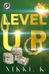 Level Up by Nikki Karma
