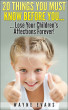 20 Things You Must Know Before You… Lose Your Children's Affections Forever!: Raising kids (Parenting and Raising Kids) by Wayne Evans