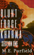 Blunt Force Kharma: Section 1 by M.E. Purfield