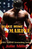 Julie Miller - Make Mine A Marine