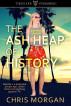 The Ash Heap of History by Chris Morgan