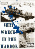 Shipwrecks in the Harbor by Frank Trautman
