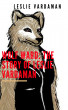The Story of Leslie Vardaman Volume One by Leslie Vardaman