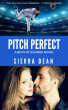 Pitch Perfect by Sierra Dean