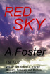 Red Sky by A Foster