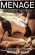 Ravished in the Forest - A Dark Menage Fantasy by Nicola Diaz