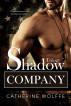 Shadow Company Trilogy by Catherine Wolffe