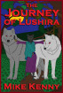 The Journey of Lushira by Mike Kenny