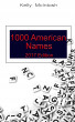 1000 American Names by Kelly McIntosh