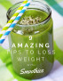 9 amazing tips to loss weight with Smoothies by Alejandro Prieto