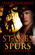 Stakes & Spurs by Hank Edwards