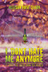 I Don't Hate Me Any More by Allison Rose Clark