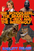 The Schoolgirl, The Spartan, The T-rex And The Werewolf by Scarlett Delage