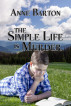 The Simple Life Is Murder by Anne Barton