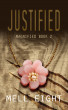 Justified by Mell Eight