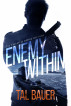 Enemy Within (Executive Office #3) by Tal Bauer