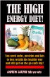 The High Energy Diet! You need carbs, proteins and fats to lose weight the healthy way and still get on the go each day. All Rights Reserved © 2016 Andrew Jardine  Smashwords Edition by Andrew Jardine