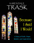 Because I Said I Would by Karen Dale Trask