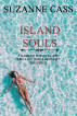 Island Souls by Suzanne Cass