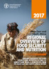 2017 near East and North Africa Regional Overview of Food Security and Nutrition: Building Resilience for Food Security and Nutrition in times of Conflict and Crisis. A Perspective from the near East and North Africa Region by Food and Agriculture Organization of the United Nations