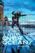 Over Oceans: A Memoir by K. L. White