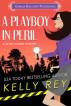 A Playboy in Peril by Kelly Rey