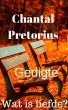 Wat is liefde? by Chantal Pretorius