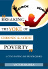 BREAKING THE YOKE OF CHRONIC AND ACIDIC POVERTY by Basola Victor