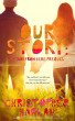Our Story: an Away From Here Prequel by Christopher Harlan