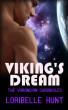 Viking's Dream by Loribelle Hunt