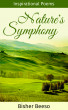 Nature's Symphony: Inspirational Poems by Bisher Beeso