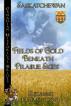 Fields of Gold Beneath Prairie Skies by Suzanne de Montigny