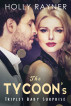 The Tycoon's Triplet Baby Surprise by Holly Rayner