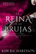 La Reina de las Brujas by Kim Richardson