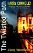 The Twisted Path, a Twenty Palaces Novella by Harry Connolly