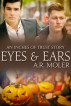 Eyes and Ears by A. R. Moler