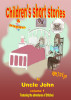 Children's Short Stories & Poems - Volume 1 by Uncle John