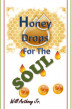Honey Drops For The Soul by Will Anthony, Jr