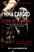 MMA Cardio Conditioning by M Laurence