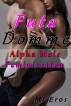 Futa Domme: Alpha Male Feminization by MI Eros