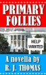 Primary Follies by R. J. Thomas