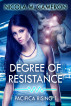Degree of Resistance by Nicola M. Cameron