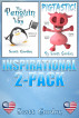 Inspirational 2-Pack: Pigtastic and The Penguin Way by Scott Gordon