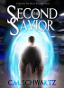 The Second Savior by C.M. Schwartz