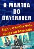 O Mantra do Daytrader by S. R. Santos