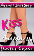 Kiss and Make Up by Dustin Chase